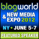 BlogWorld and New Media Expo, November 3-5, 2011